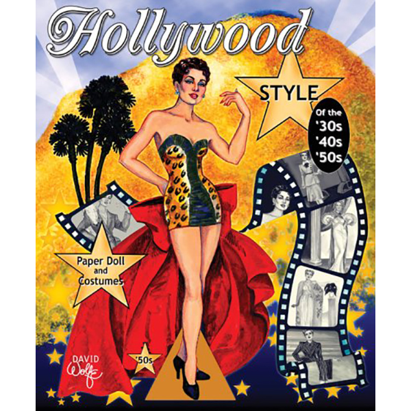 Paper Dolls Hollywood Style of the 40s, 50s & 60s