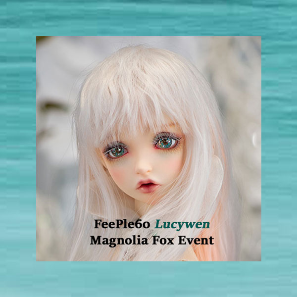 fairyland feeple60 f60 lucywen magnolia fox event